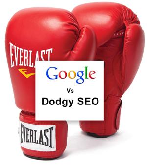 Google-Vs-Dodgy-SEO